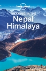 Lonely Planet Trekking in the Nepal Himalaya - eBook
