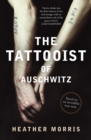 The Tattooist of Auschwitz : Based on an incredible true story - eBook