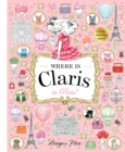 Where is Claris in Paris : A Look-and-find Story! - Book