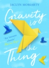 Gravity Is the Thing - Book