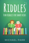 Riddles : Fun riddles for smart kids - eBook