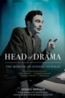 Head Of Drama : The Memoir of Sydney Newman - Book