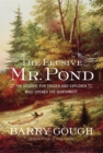 The Elusive Mr. Pond : The Soldier, Fur Trader and Explorer Who Opened the Northwest - eBook