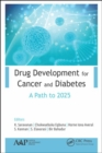 Drug Development for Cancer and Diabetes : A Path to 2030 - Book