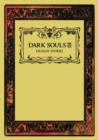 Dark Souls III: Design Works - Book