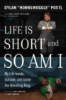 Life Is Short and So Am I - eBook