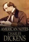 American Notes : For General Circulation - eBook