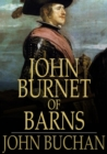 John Burnet of Barns : A Romance - eBook