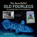 The Annotated Old Four Legs - eBook