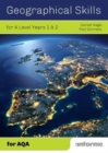 Geographical Skills for A Level Years 1 & 2 - for AQA - Book