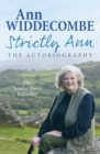 Strictly Ann : The Autobiography - Book