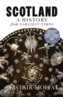 Scotland : A History from Earliest Times - Book