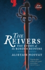 The Reivers : The Story of the Border Reivers - Book