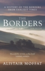 The Borders : A History of the Borders from Earliest Times - Book