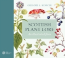 Scottish Plant Lore : An Illustrated Flora - Book