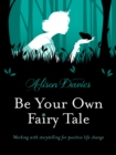 Be Your Own Fairy Tale - Book