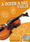 A Dozen a Day Violin : Pre-Practice Technical Exercises for the Violin - Book