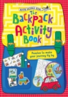 The Backpack Activity Book : Puzzles to make your journey fly by - Book