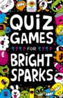 Quiz Games for Bright Sparks : Ages 7 to 9 - Book