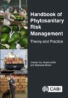 Handbook of Phytosanitary Risk Management : Theory and Practice - Book