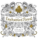 Enchanted Forest : An Inky Quest & Colouring Book - Book