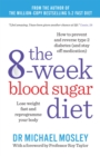 The 8-Week Blood Sugar Diet : Lose weight and reprogramme your body - Book