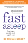 Fast Asleep : How to get a really good night's rest - Book