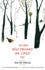 The Hen Who Dreamed she Could Fly - Book