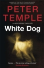 White Dog : A Jack Irish Thriller (4) - Book