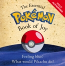 The Essential Pokemon Book of Joy : Official - Book