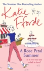 A Rose Petal Summer : It's never too late to fall in love - Book