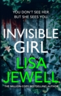 Invisible Girl : The new novel from the number one bestselling author of The Family Upstairs - Book