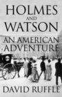 Holmes and Watson: An American Adventure - Book