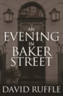 Holmes and Watson - An Evening In Baker Street - eBook