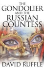 The Gondolier and the Russian Countess - Book