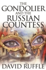 The Gondolier and The Russian Countess - eBook