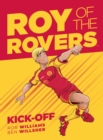 Roy Of The Rovers : Kick-Off (Comic 1) - Book