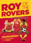 Roy of the Rovers: Transferred (Comic 4) - Book