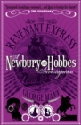 The Revenant Express: A Newbury & Hobbes Investigation - Book