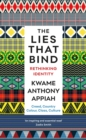 The Lies That Bind : Rethinking Identity - Book