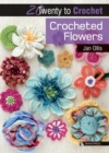 20 to Make: Crocheted Flowers - eBook