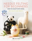 Needle Felting for Beginners - eBook