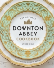 The Official Downton Abbey Cookbook - Book