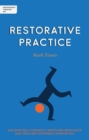 Independent Thinking on Restorative Practice : Building relationships, improving behaviour and creating stronger communities - Book