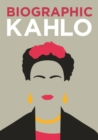 Biographic: Kahlo : Great Lives in Graphic Form - Book