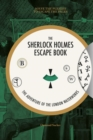 Sherlock Holmes Escape Book, The: The Adventure of the London Waterworks : Solve The Puzzles To Escape The Pages - Book