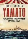 Yamato : Flagship of the Japanese Imperial Navy - Book