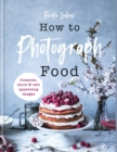 How to Photograph Food - eBook