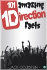 101 Amazing One Direction Facts - eBook
