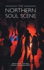 The Northern Soul Scene - Book